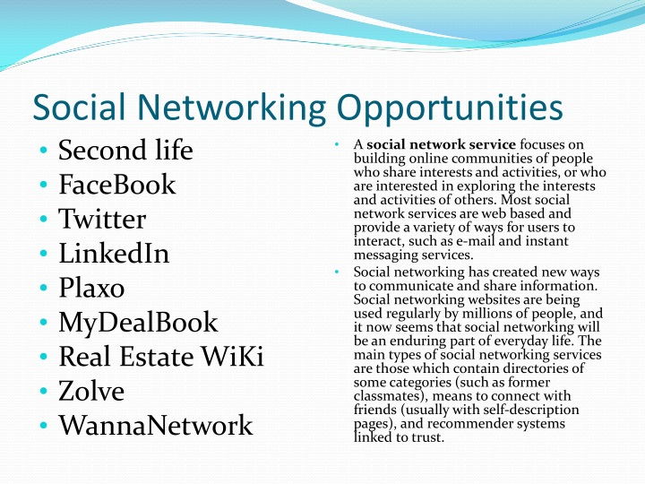 Social Networking Opportunities