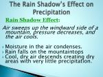 the rain shadow s effect on precipitation