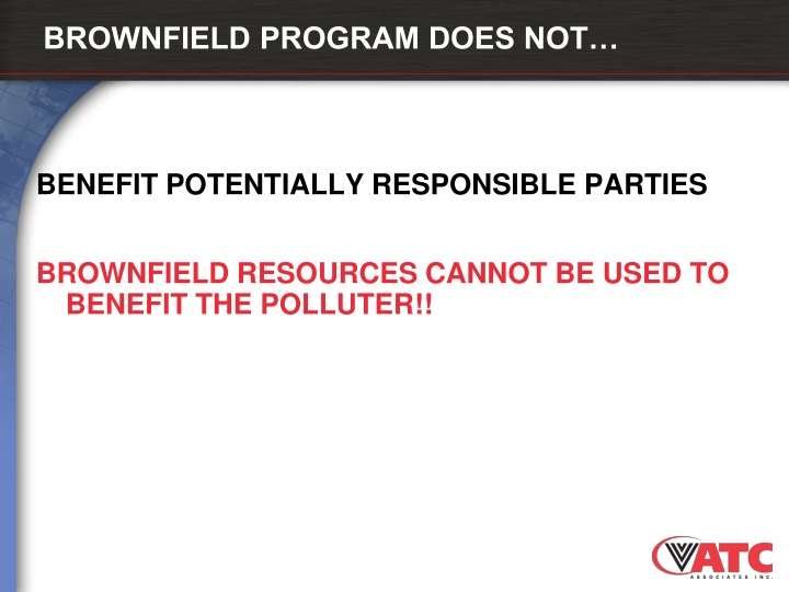 BROWNFIELD PROGRAM DOES NOT…