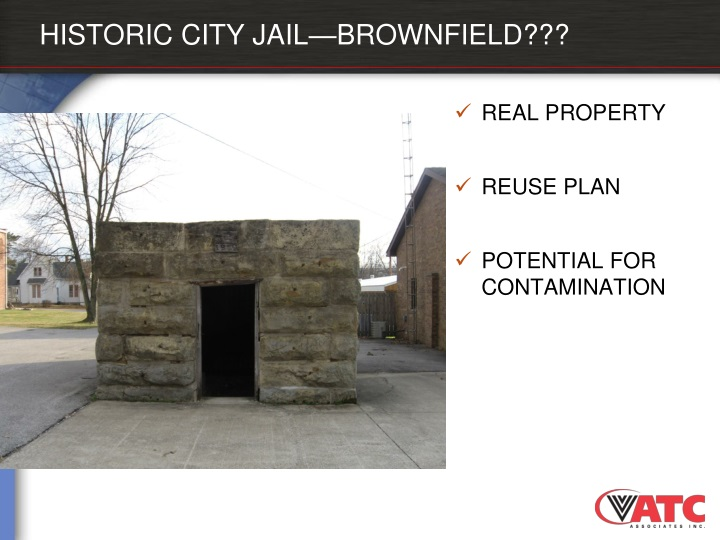 HISTORIC CITY JAIL—BROWNFIELD???
