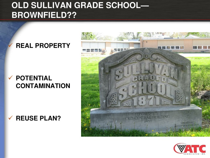 OLD SULLIVAN GRADE SCHOOL—BROWNFIELD??