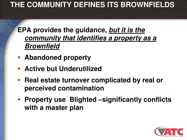 THE COMMUNITY DEFINES ITS BROWNFIELDS