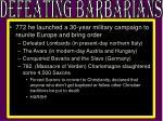 defeating barbarians
