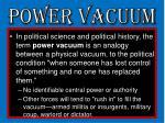 power vacuum1