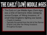 the early low middle ages