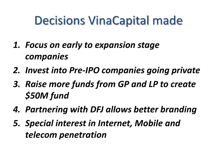 Decisions vinacapital made