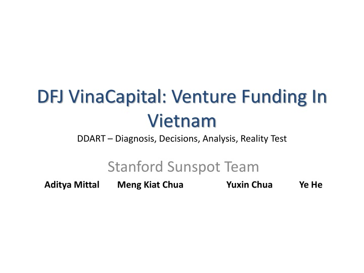 Dfj vinacapital venture funding in vietnam ddart diagnosis decisions analysis reality test