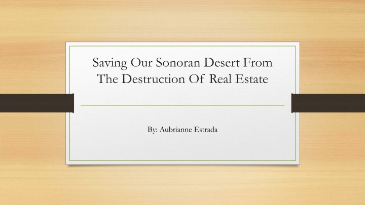 saving our sonoran desert from the destruction of real estate