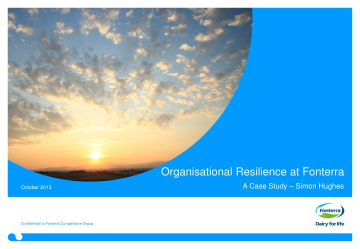 Organisational resilience at fonterra