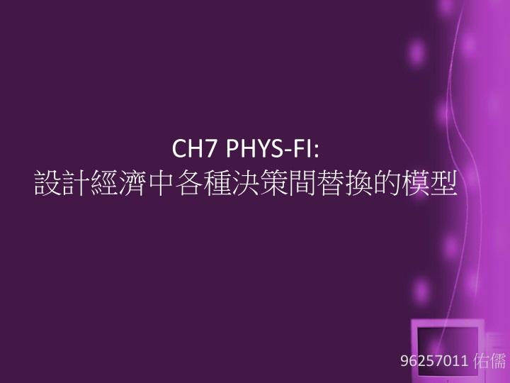 CH7 PHYS-FI: