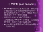 is mdpm good enough