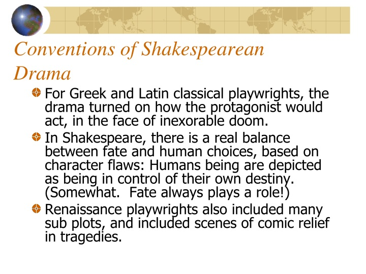 Conventions of Shakespearean Drama