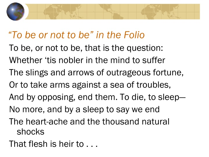 """To be or not to be"" in the Folio"