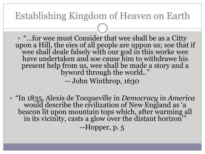 Establishing Kingdom of Heaven on Earth
