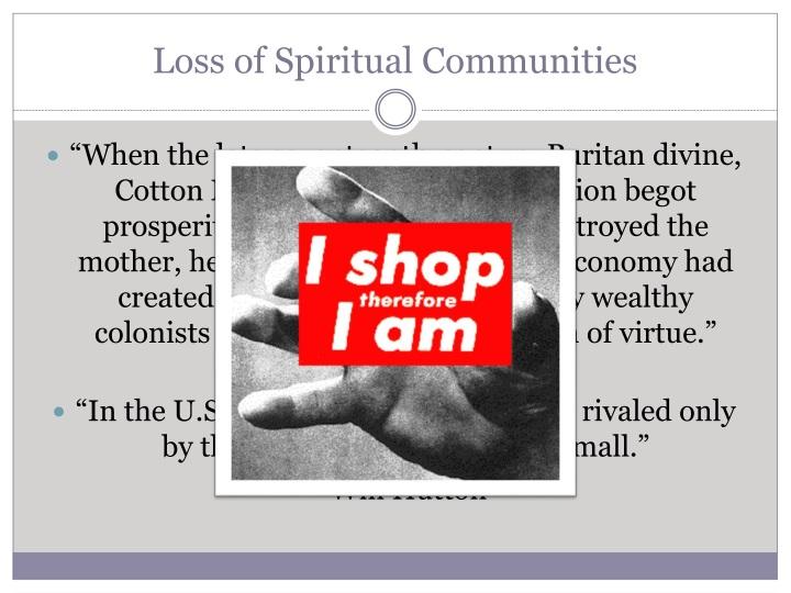 Loss of Spiritual Communities