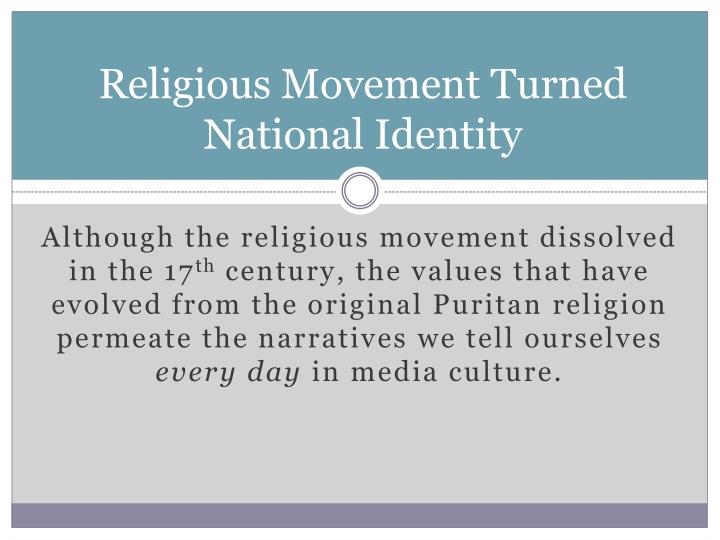 Religious Movement Turned National Identity