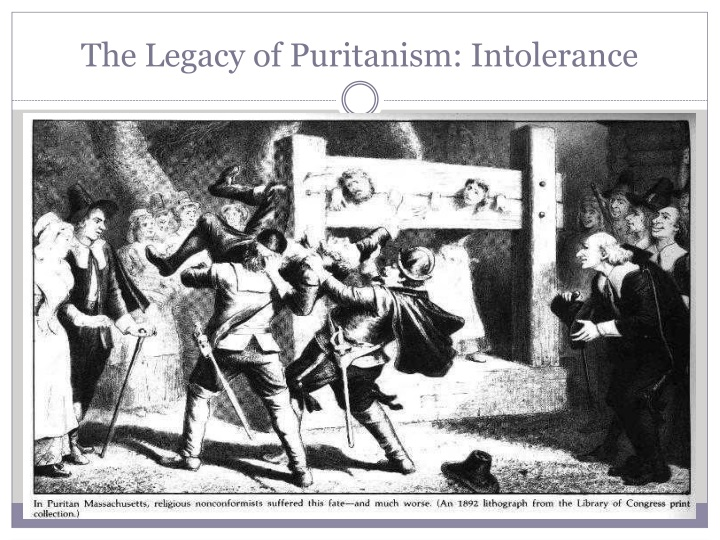The Legacy of Puritanism: Intolerance