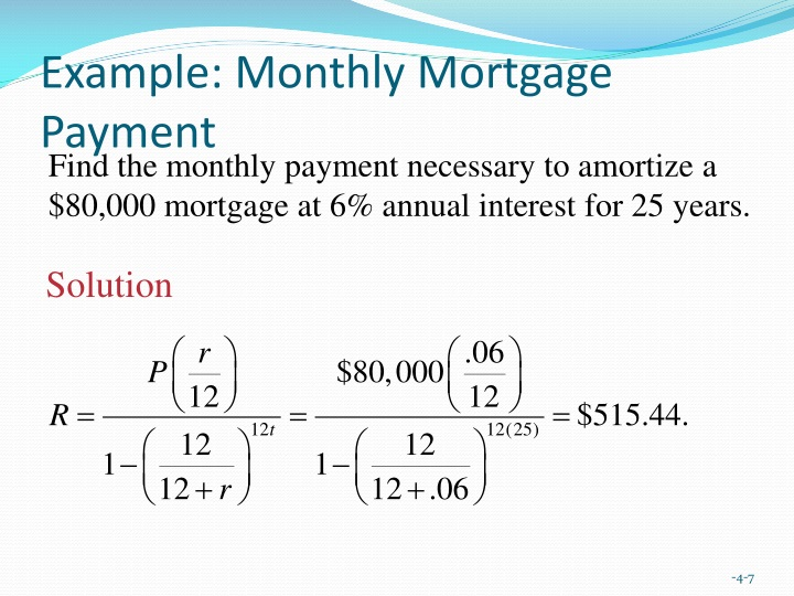 Example: Monthly Mortgage Payment