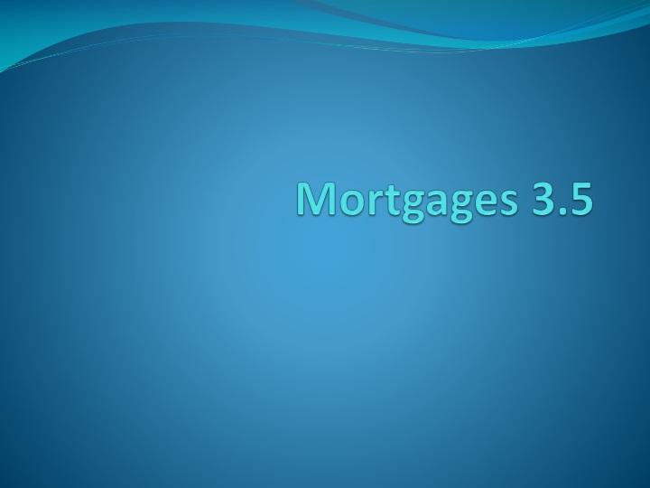 Mortgages 3 5