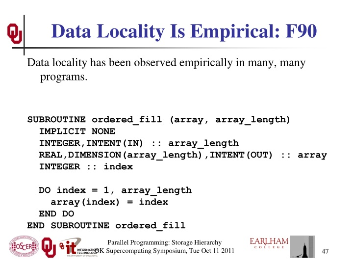 Data Locality Is Empirical: F90