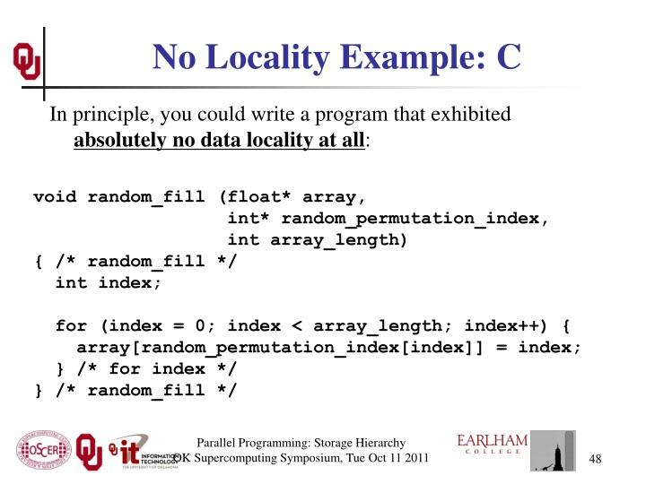 No Locality Example: C