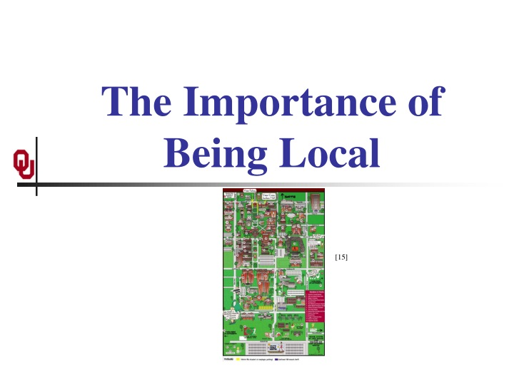 The Importance of Being Local