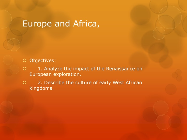 Europe and Africa,
