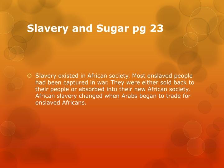Slavery and Sugar