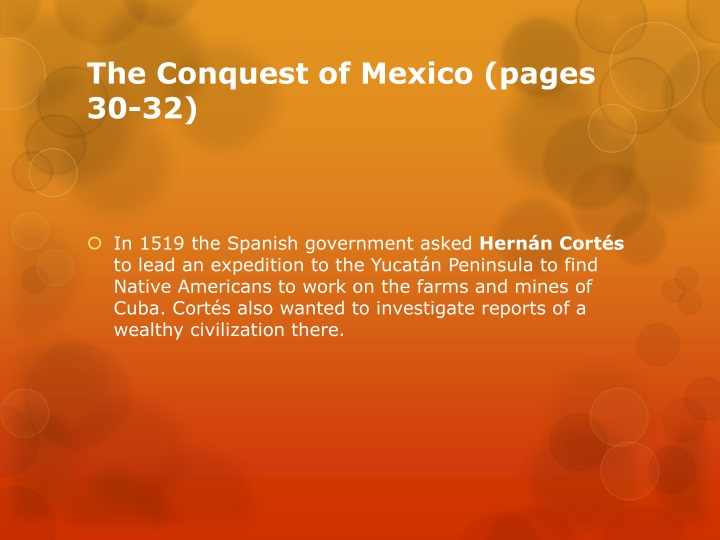 The Conquest of Mexico (pages 30-32