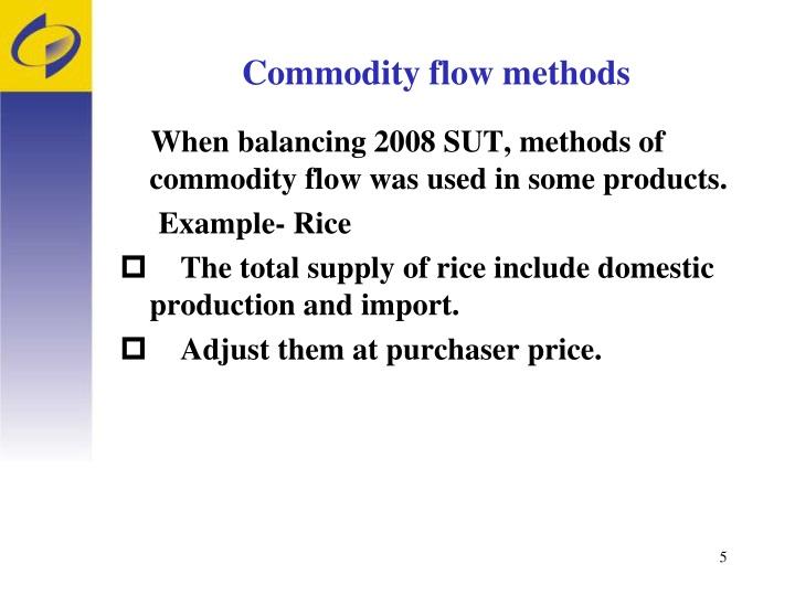 Commodity flow methods