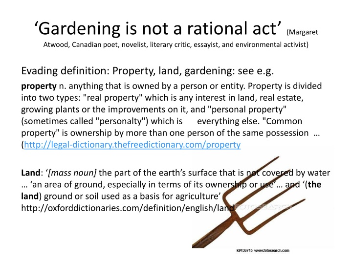 'Gardening is not a rational act'