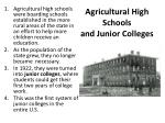 agricultural high schools and junior colleges