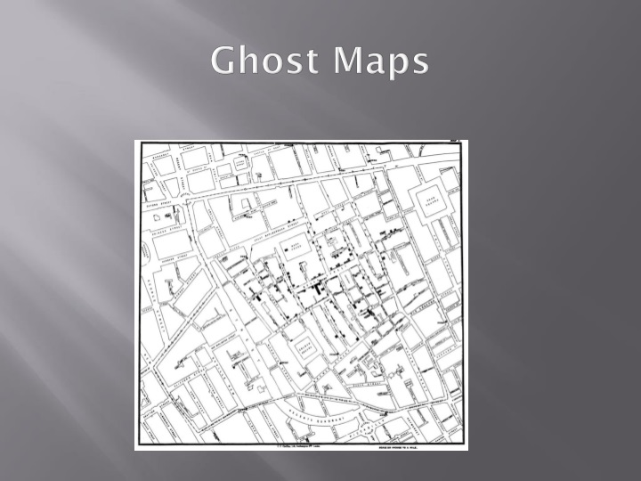 Ghost Maps