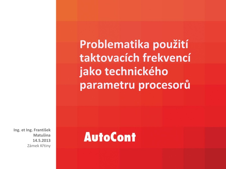 Problematika použití taktovacích frekvencí jako technického parametru procesorů
