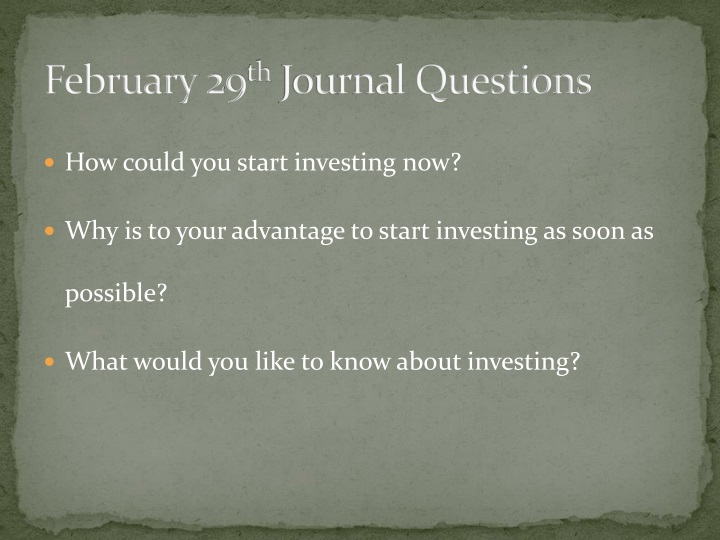 February 29 th journal questions