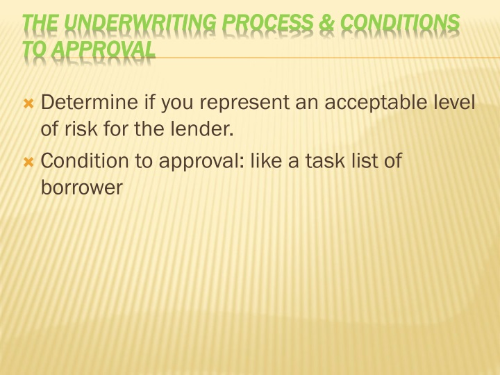 underwriting approval with conditions