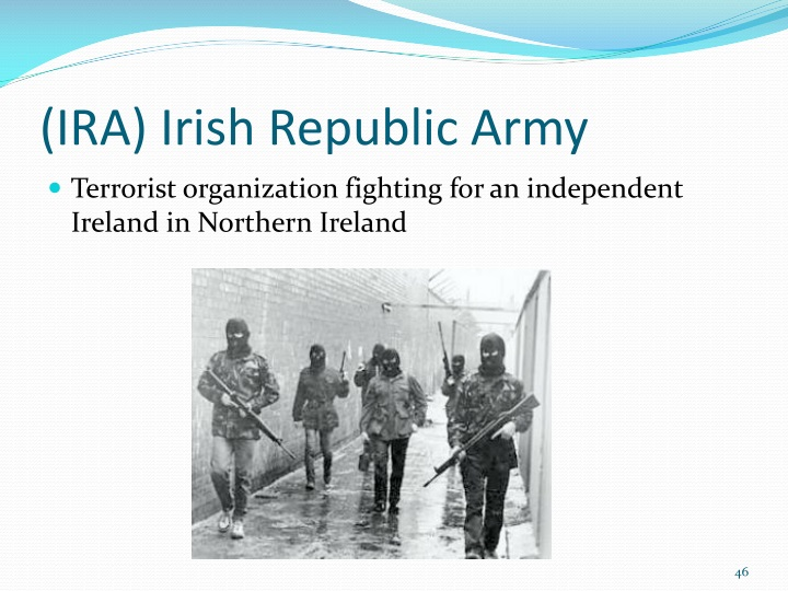 (IRA) Irish Republic Army