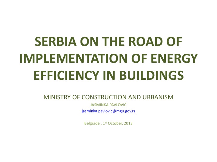 S erbia on the road of implementation of energy efficiency in buildings