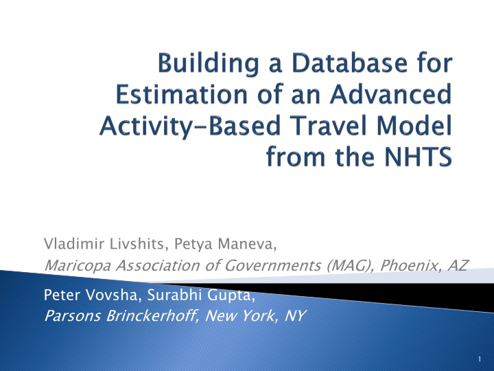 building a database for estimation of an advanced activity based travel model from the nhts