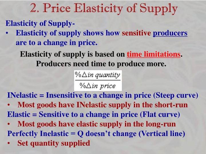 2. Price Elasticity of Supply