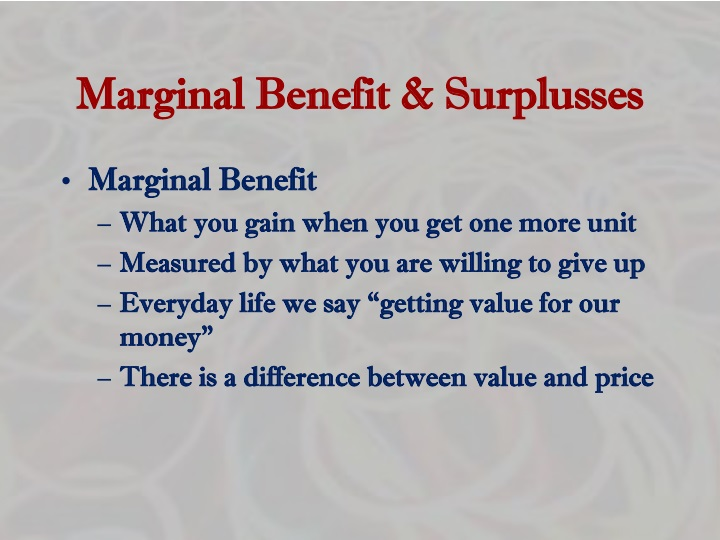 Marginal Benefit & Surplusses