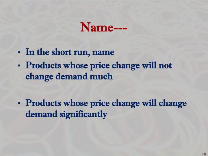 Name---