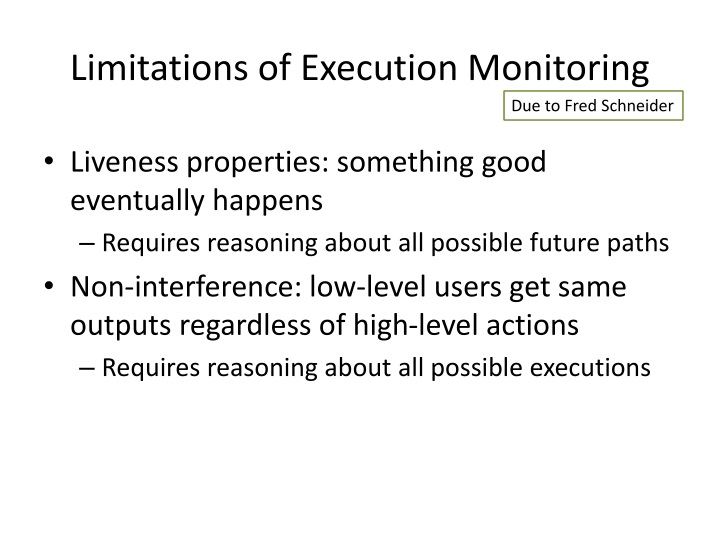 Limitations of Execution Monitoring