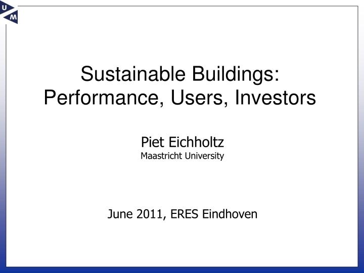 sustainable buildings performance users investors