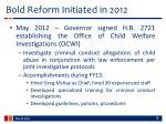 bold reform initiated in 2012
