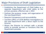 major provisions of draft legislation