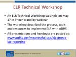 elr technical workshop