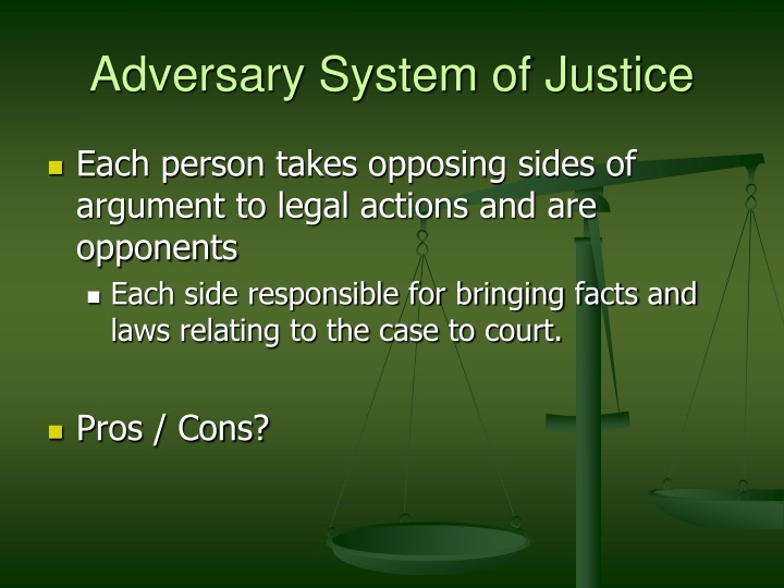 Adversary System of Justice