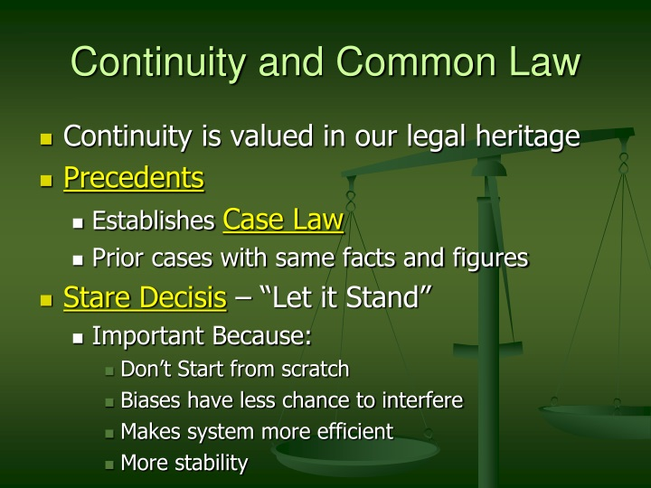 Continuity and Common Law
