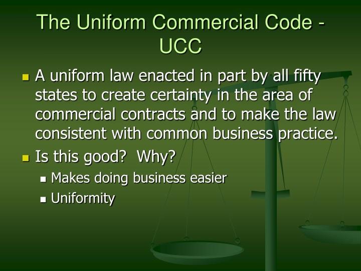 The Uniform Commercial Code - UCC